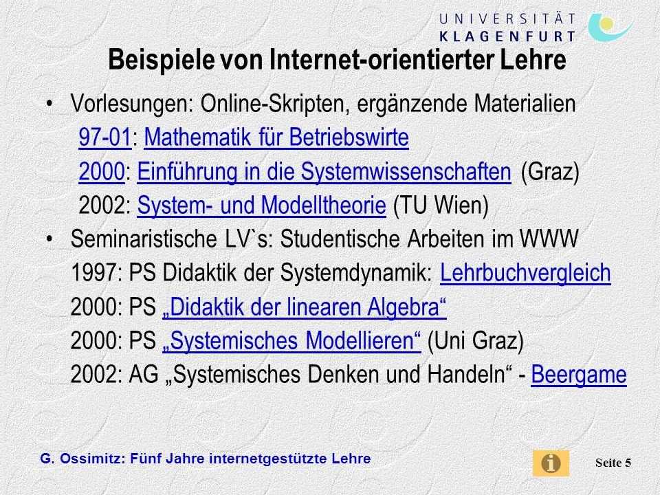 G. Ossimitz: Fünf Jahre internetgestützte Lehre Seite 5 Beispiele von Internet-orientierter Lehre Vorlesungen: Online-Skripten, ergänzende Materialien