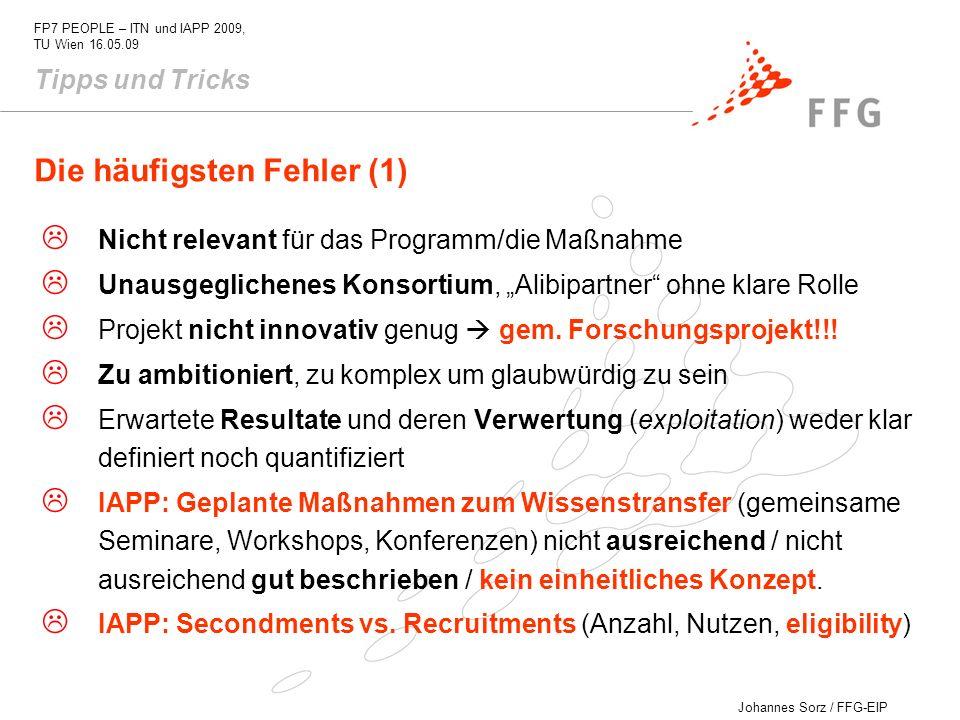 Johannes Sorz / FFG-EIP FP7 PEOPLE – ITN und IAPP 2009, TU Wien 16.05.09 Nicht relevant für das Programm/die Maßnahme Unausgeglichenes Konsortium, Ali