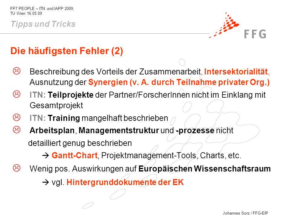 Johannes Sorz / FFG-EIP FP7 PEOPLE – ITN und IAPP 2009, TU Wien 16.05.09 Beschreibung des Vorteils der Zusammenarbeit, Intersektorialität, Ausnutzung