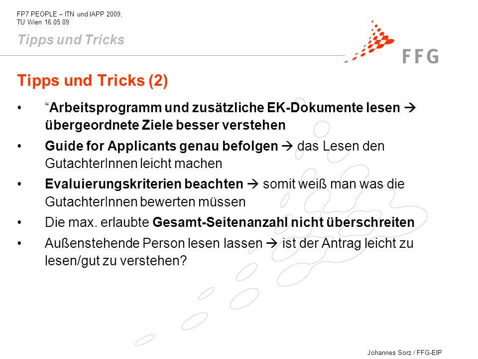 Johannes Sorz / FFG-EIP FP7 PEOPLE – ITN und IAPP 2009, TU Wien 16.05.09 Tipps und Tricks (2) Arbeitsprogramm und zusätzliche EK-Dokumente lesen überg