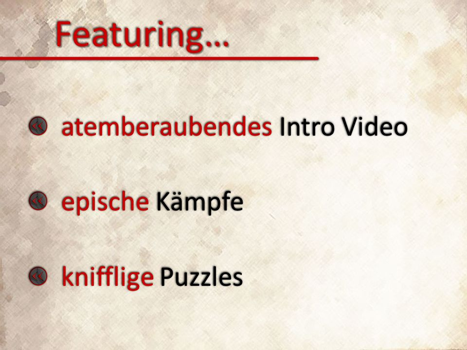 atemberaubendes Intro Video epische Kämpfe knifflige Puzzles atemberaubendes Intro Video epische Kämpfe knifflige Puzzles Featuring…Featuring…