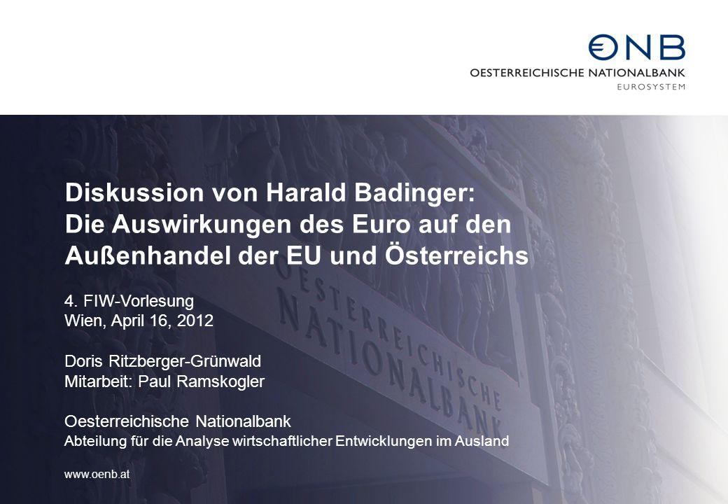 Diskussion von Harald Badinger: Die Auswirkungen des Euro auf den Außenhandel der EU und Österreichs 4.