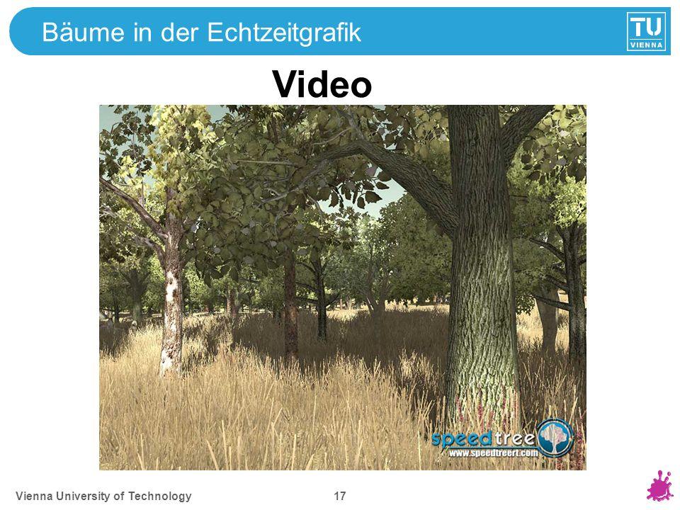 Vienna University of Technology 17 Bäume in der Echtzeitgrafik Video