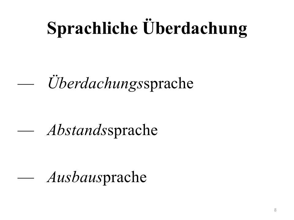 Sprachliche Überdachung Überdachungssprache Abstandssprache Ausbausprache 8