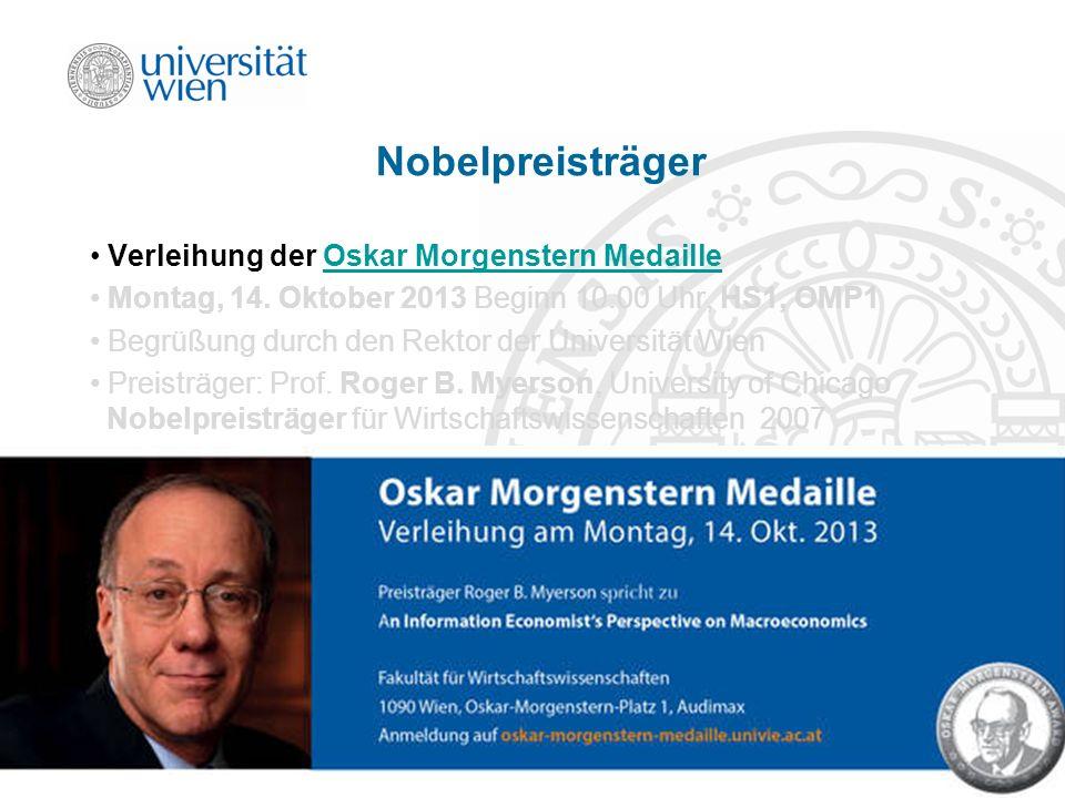 EK Produktion & Logistik Einleitung/23 Nobelpreisträger Verleihung der Oskar Morgenstern MedailleOskar Morgenstern Medaille Montag, 14. Oktober 2013 B