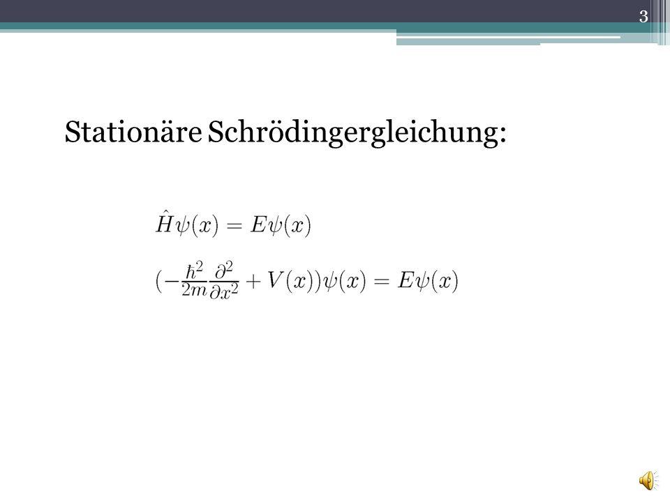 Stationäre Schrödingergleichung: 3
