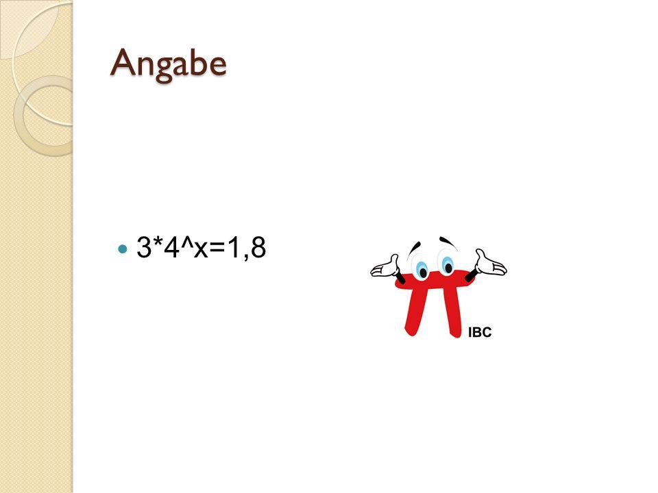 Angabe 3*4^x=1,8