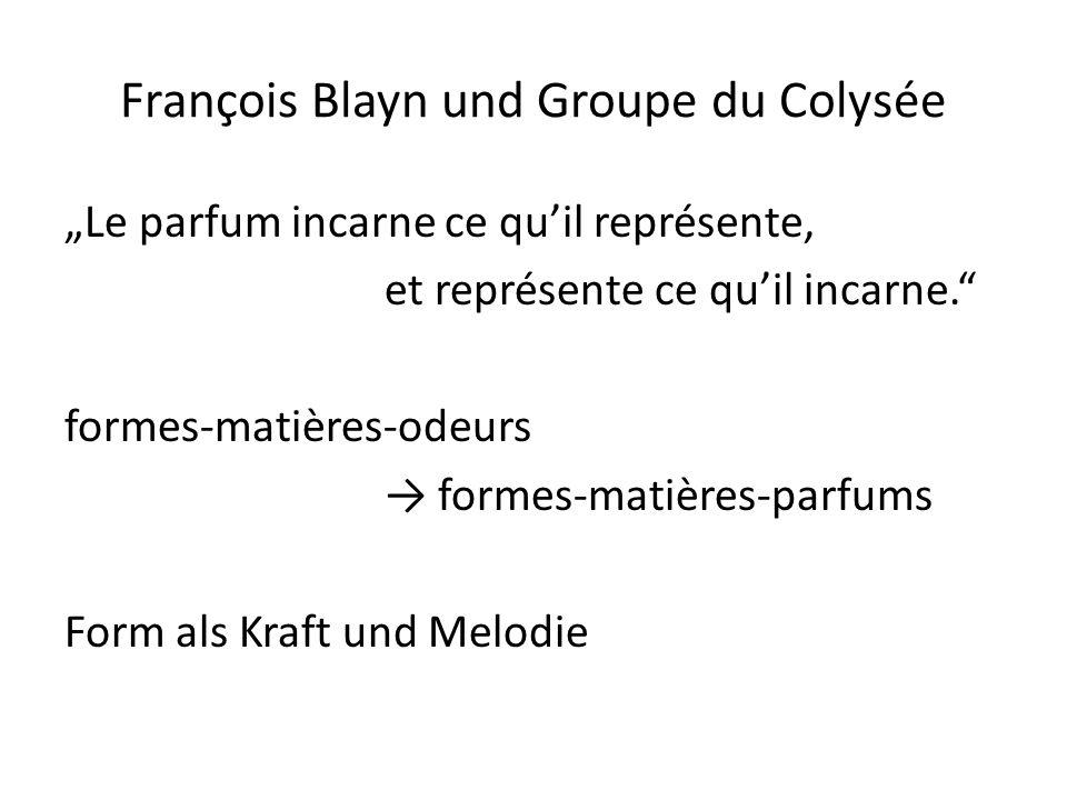 François Blayn und Groupe du Colysée Le parfum incarne ce quil représente, et représente ce quil incarne.