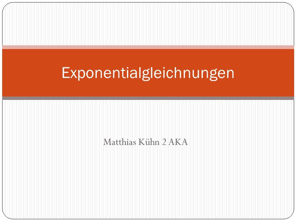 Matthias Kühn 2 AKA Exponentialgleichnungen
