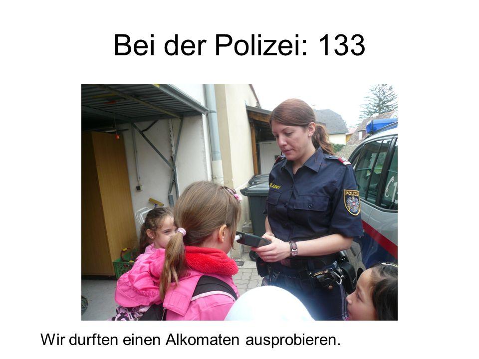 Bei der Polizei: 133 Wir durften einen Alkomaten ausprobieren.