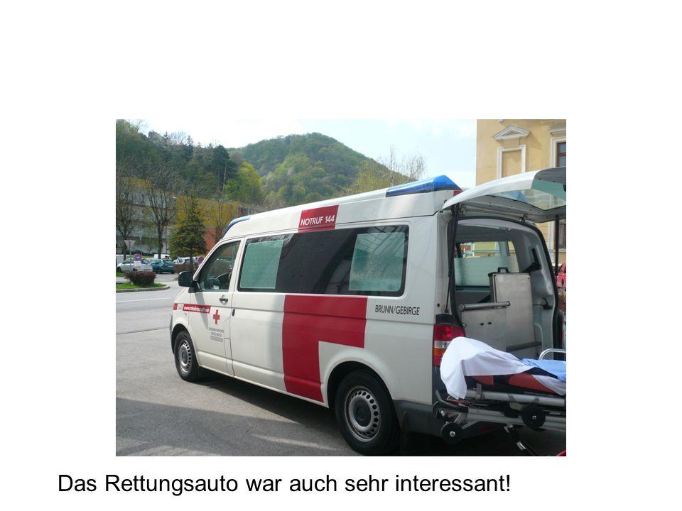 Das Rettungsauto war auch sehr interessant!