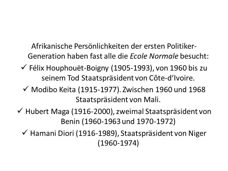 Afrikanische Persönlichkeiten der ersten Politiker- Generation haben fast alle die Ecole Normale besucht: Félix Houphouët-Boigny (1905-1993), von 1960