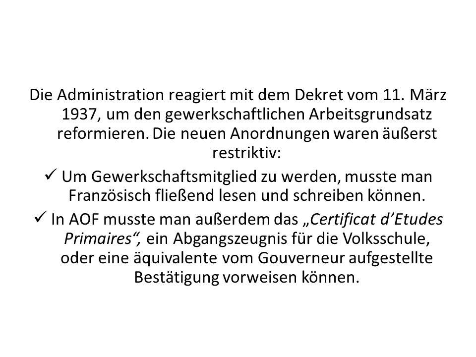 Die Administration reagiert mit dem Dekret vom 11. März 1937, um den gewerkschaftlichen Arbeitsgrundsatz reformieren. Die neuen Anordnungen waren äuße
