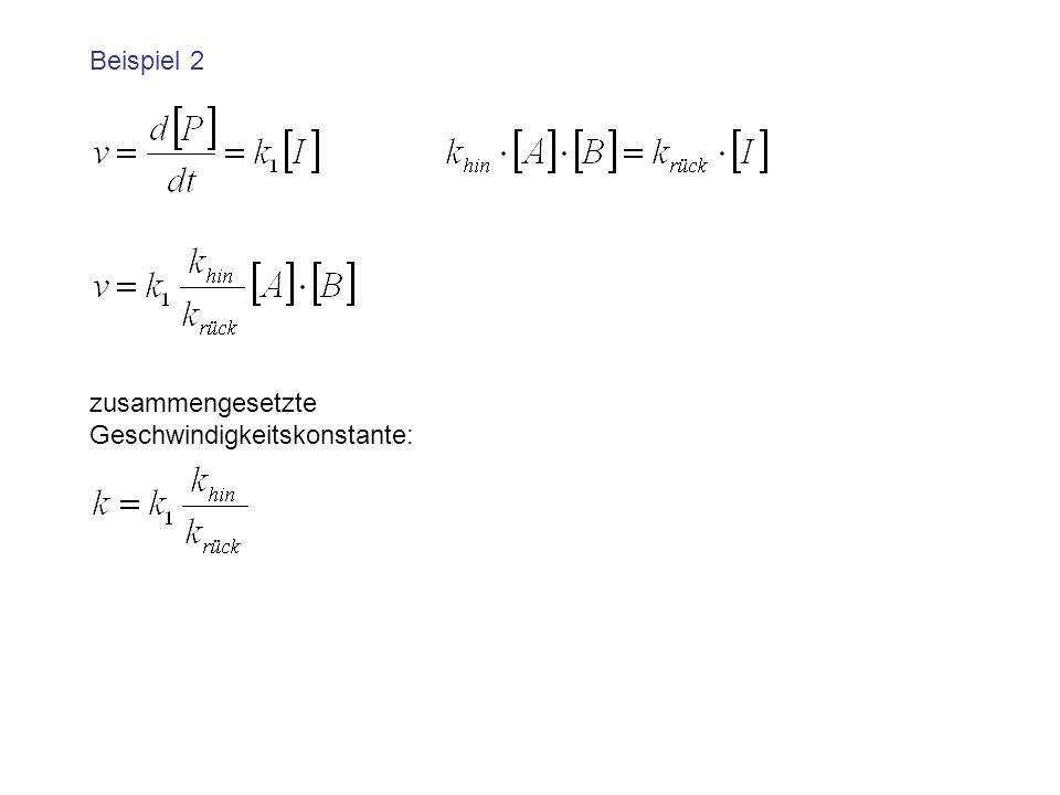 zusammengesetzte Geschwindigkeitskonstante: Beispiel 2