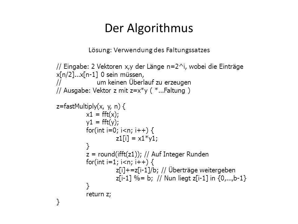 Fehlerabschätzung Bei der Berechnung treten komplexe Gleitpunktzahlen auf.