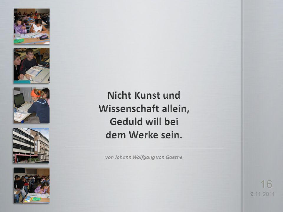 9.11.2011 16 von Johann Wolfgang von Goethe