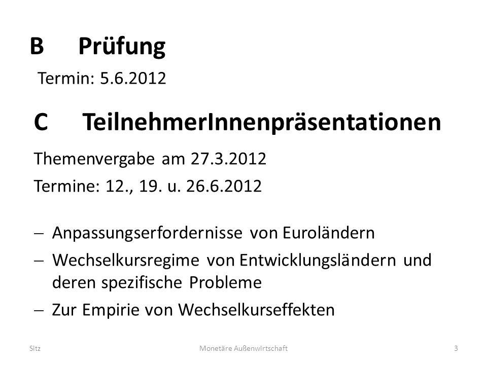 B Prüfung Themenvergabe am 27.3.2012 Termine: 12., 19.