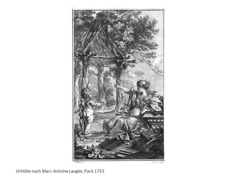 Urhütte nach Marc-Antoine Laugier, Paris 1753