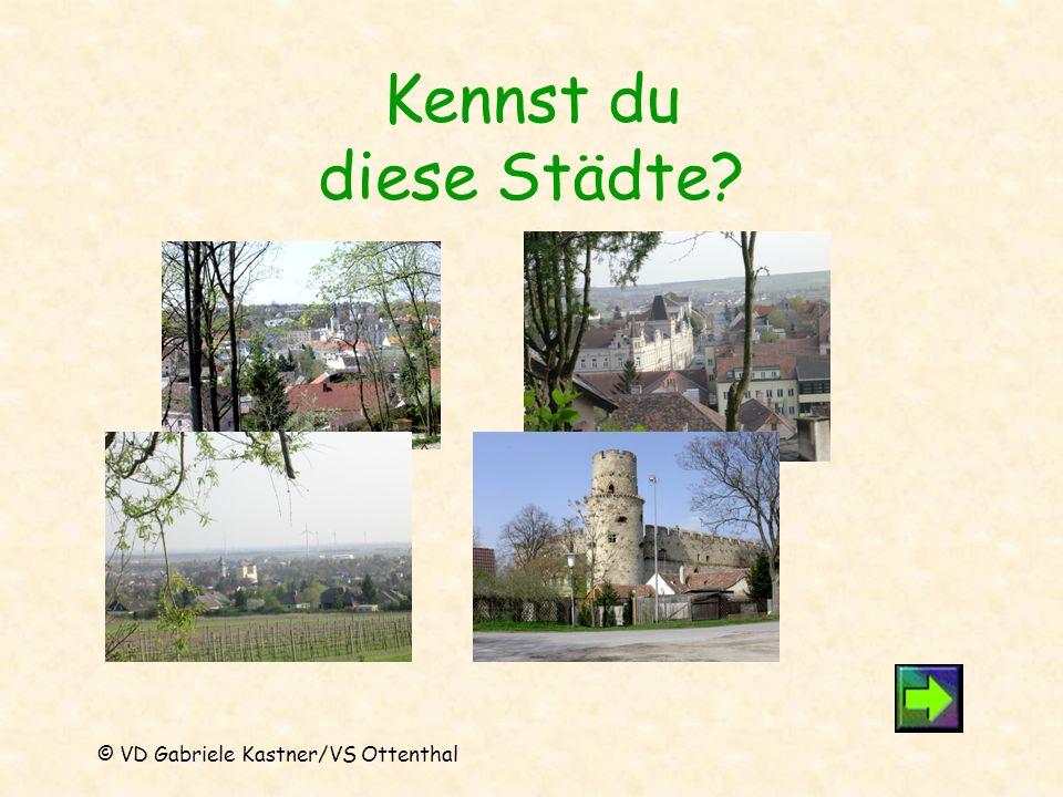 Kennst du diese Städte? © VD Gabriele Kastner/VS Ottenthal