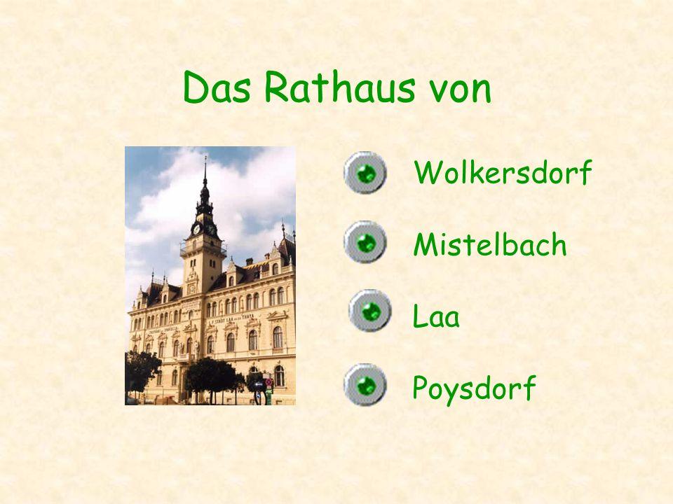 Das Rathaus von Wolkersdorf Mistelbach Laa Poysdorf