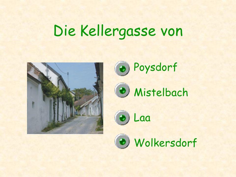 Die Kellergasse von Poysdorf Mistelbach Laa Wolkersdorf