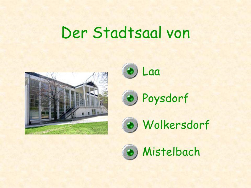 Der Stadtsaal von Laa Poysdorf Wolkersdorf Mistelbach