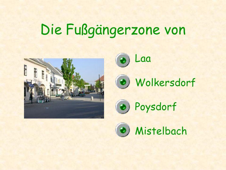 Die Fußgängerzone von Laa Wolkersdorf Poysdorf Mistelbach