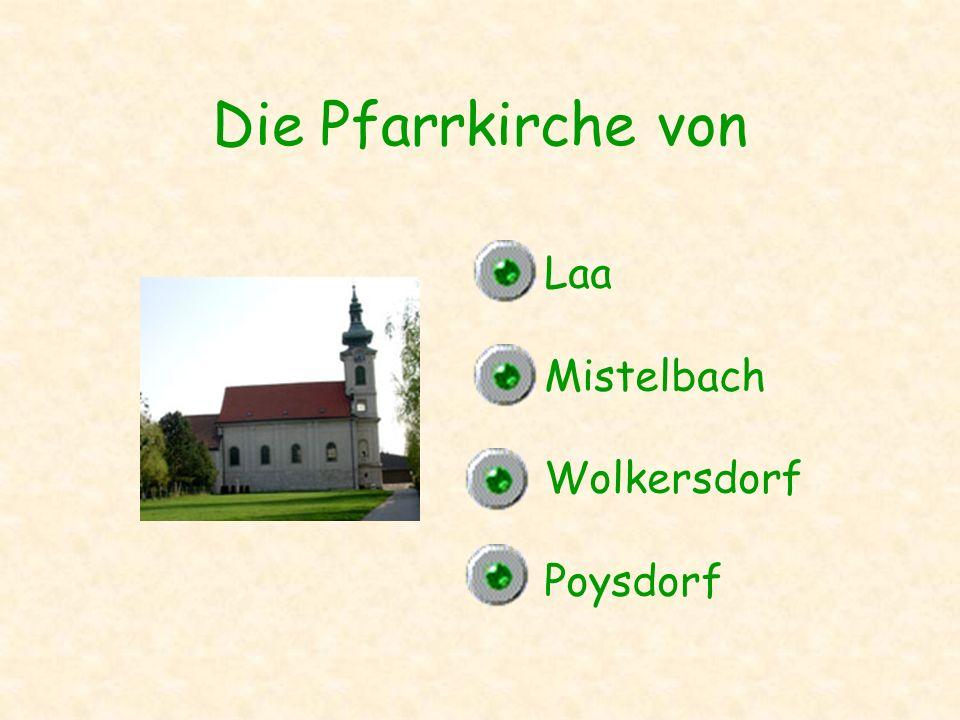 Die Pfarrkirche von Laa Mistelbach Wolkersdorf Poysdorf