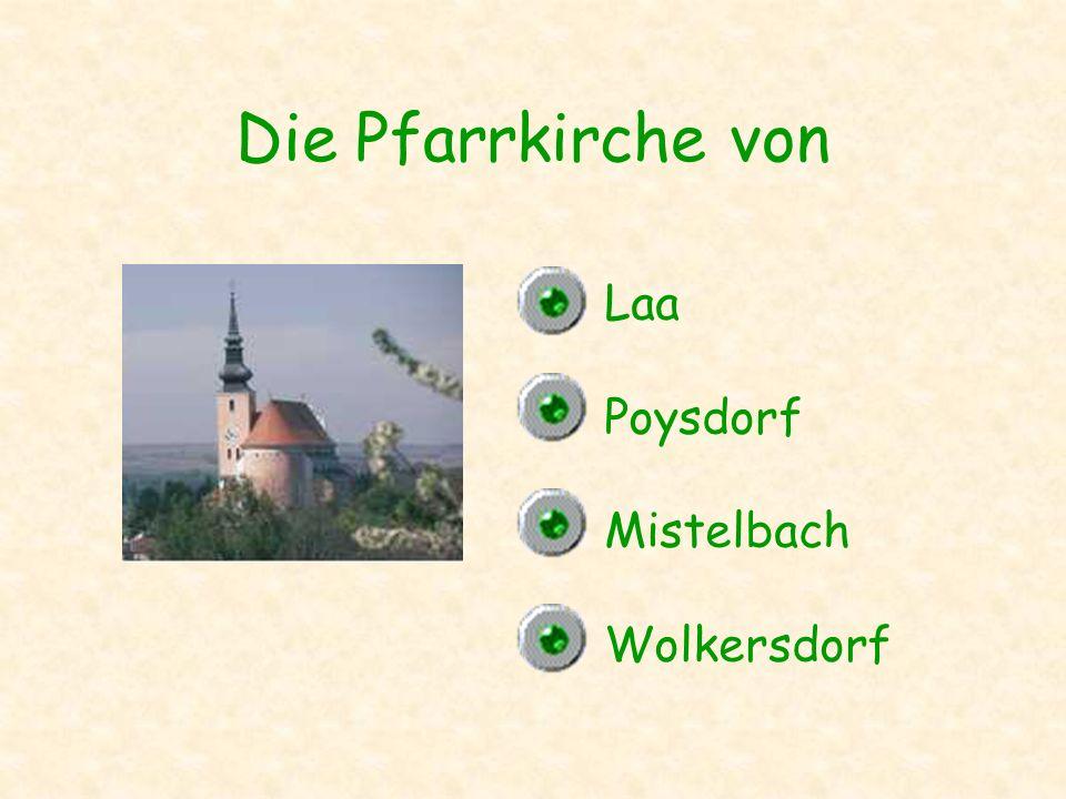Die Pfarrkirche von Laa Poysdorf Mistelbach Wolkersdorf