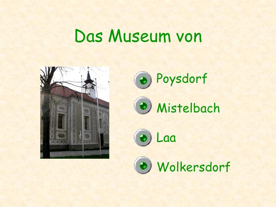 Das Museum von Poysdorf Mistelbach Laa Wolkersdorf