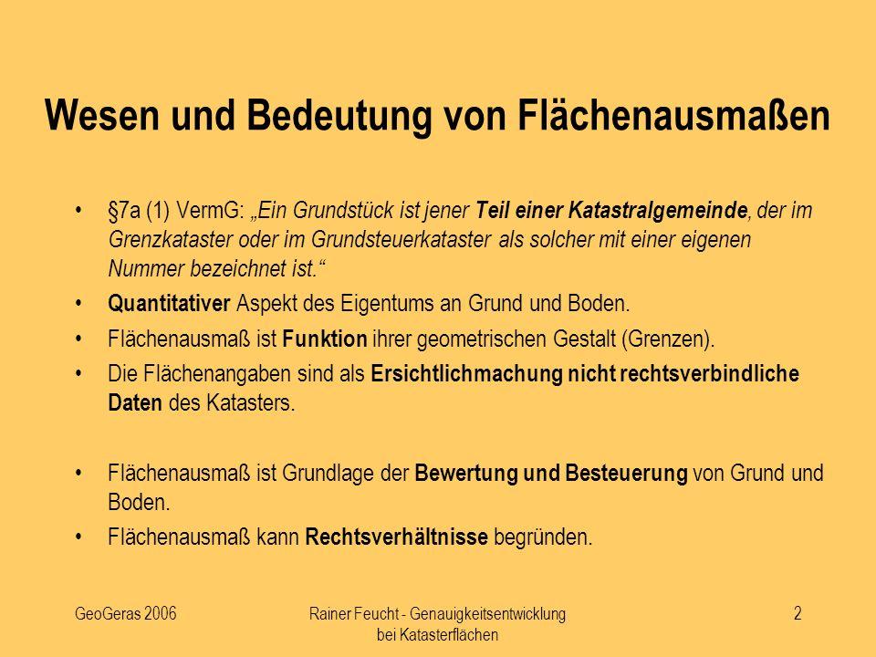 GeoGeras 2006Rainer Feucht - Genauigkeitsentwicklung bei Katasterflächen 3 Sind die Grundstücksflächen im Grundbesitzbogen Hausnummern ?