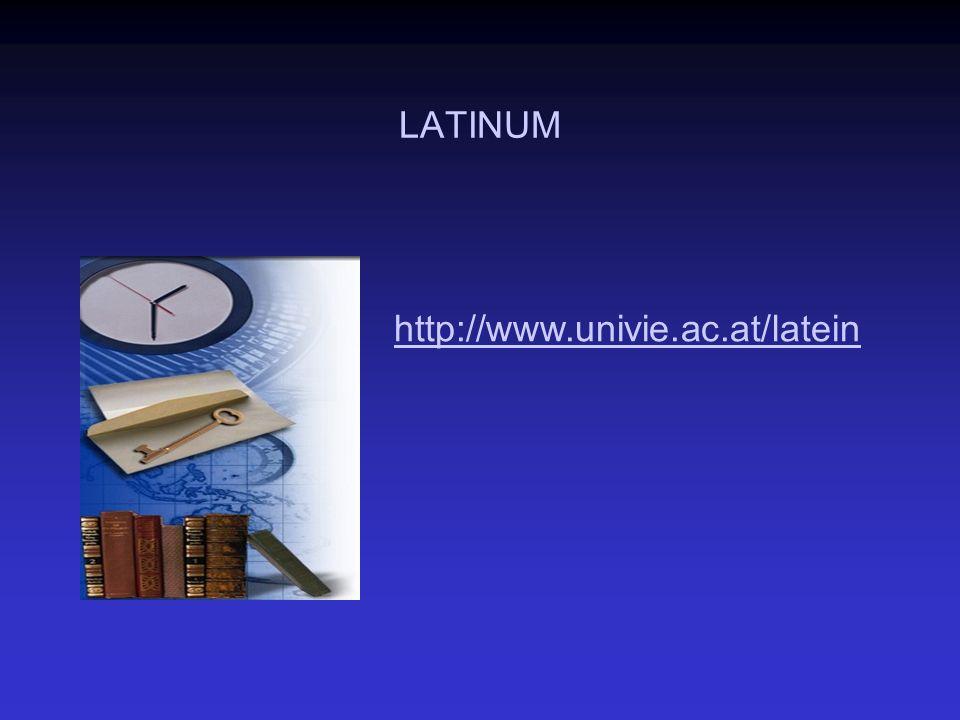 LATINUM http://www.univie.ac.athttp://www.univie.ac.at/latein