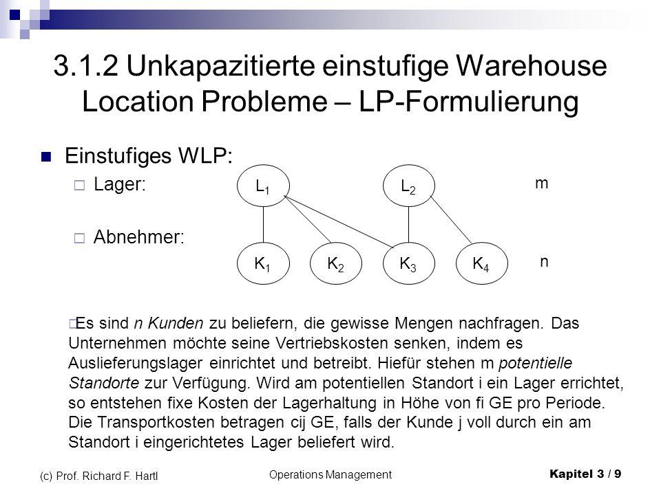 Operations ManagementKapitel 3 / 10 (c) Prof.Richard F.