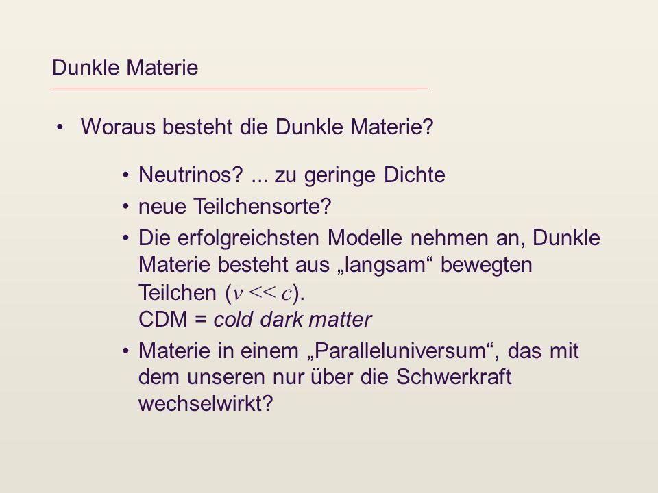Dunkle Materie Woraus besteht die Dunkle Materie. Neutrinos ...