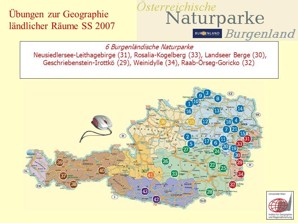 6 Burgenländische Naturparke Neusiedlersee-Leithagebirge (31), Rosalia-Kogelberg (33), Landseer Berge (30), Geschriebenstein-Irottkö (29), Weinidylle (34), Raab-Örseg-Goricko (32)