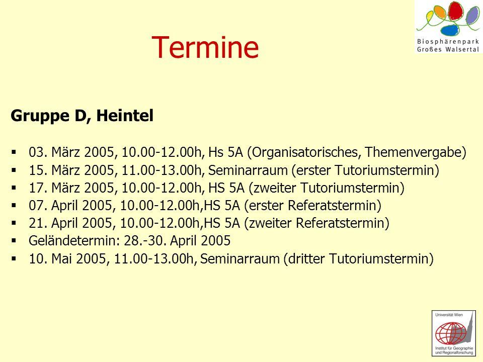 Termine Gruppe D, Heintel 03. März 2005, 10.00-12.00h, Hs 5A (Organisatorisches, Themenvergabe) 15. März 2005, 11.00-13.00h, Seminarraum (erster Tutor