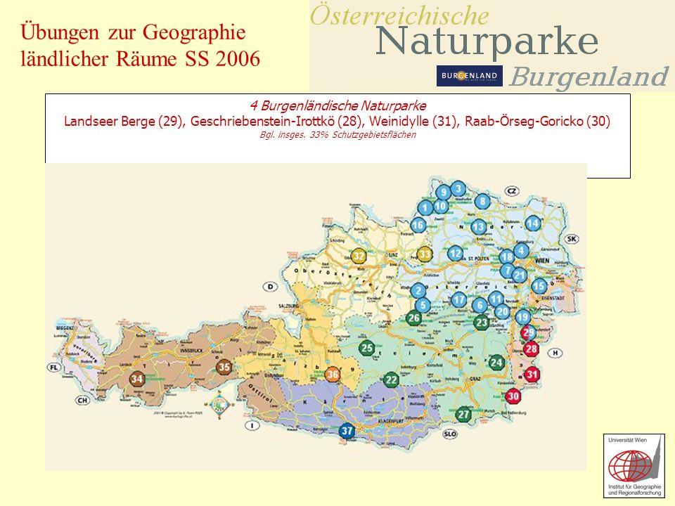 4 Burgenländische Naturparke Landseer Berge (29), Geschriebenstein-Irottkö (28), Weinidylle (31), Raab-Örseg-Goricko (30) Bgl.