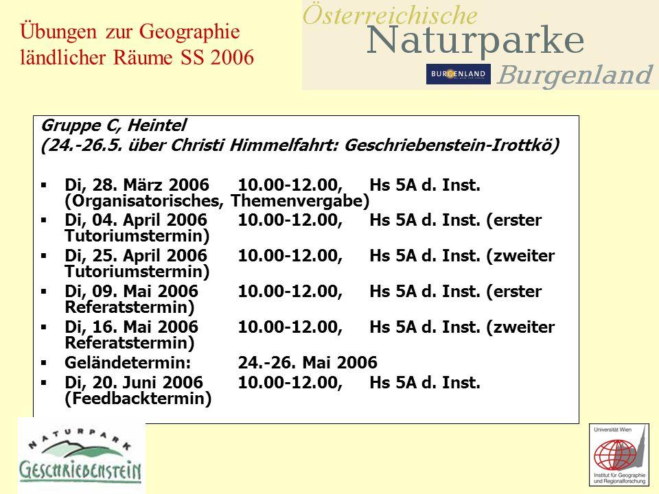 Übungen zur Geographie ländlicher Räume SS 2006 Gruppe C, Heintel (24.-26.5.