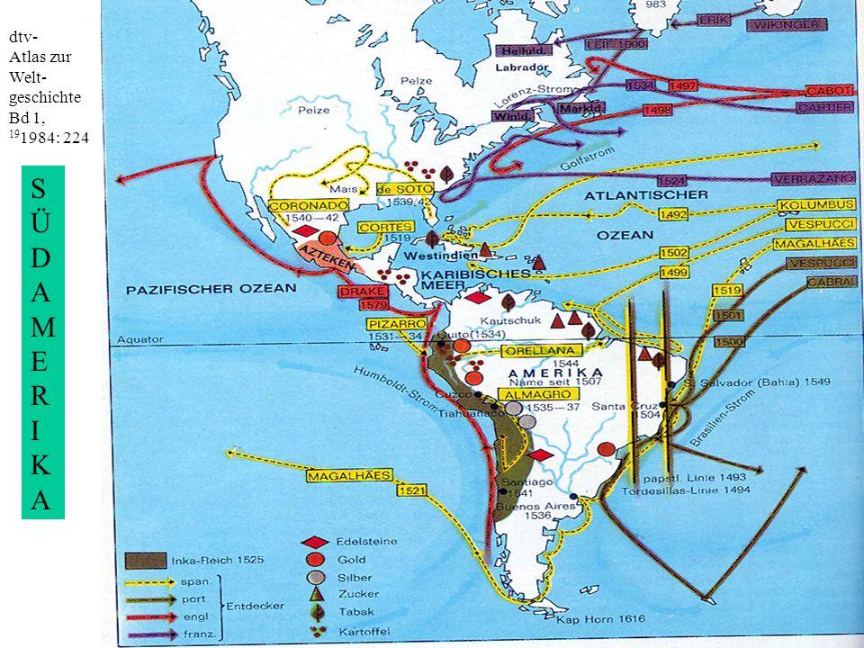 dtv- Atlas zur Welt- geschichte Bd 1, 19 1984: 224 SÜDAMERIKASÜDAMERIKA