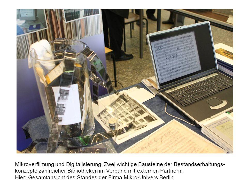 Mikroverfilmung und Digitalisierung: Zwei wichtige Bausteine der Bestandserhaltungs- konzepte zahlreicher Bibliotheken im Verbund mit externen Partnern.