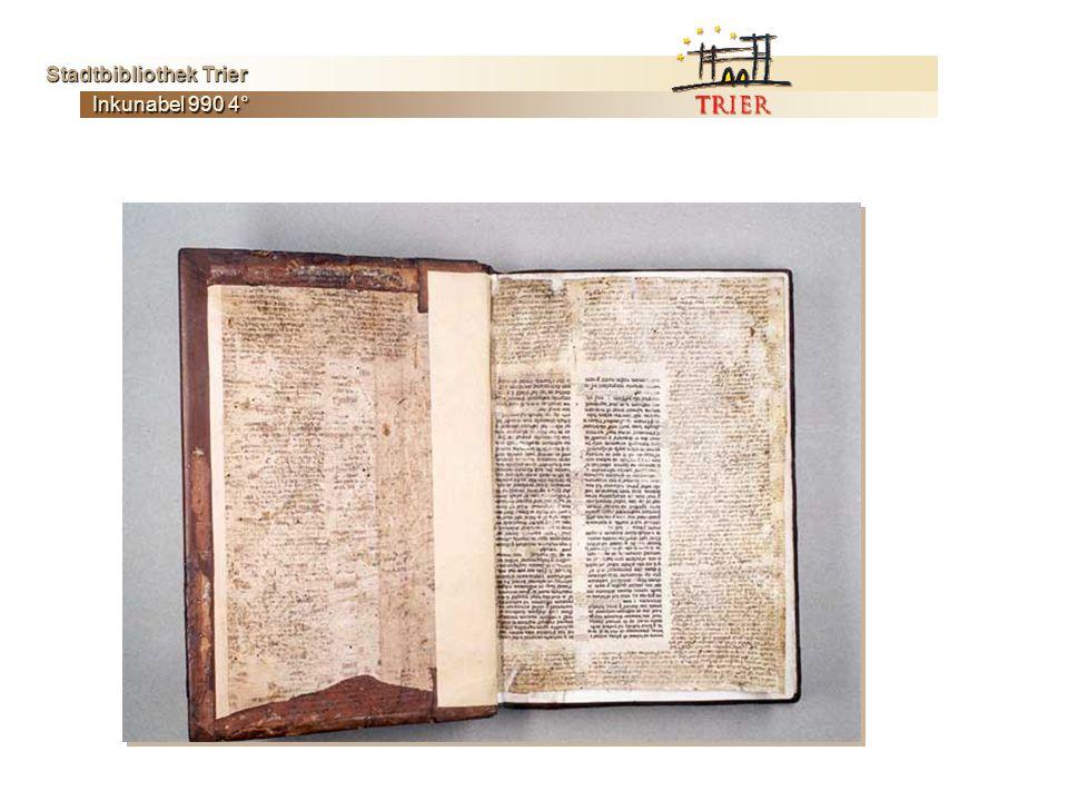 Inkunabel 990 4° Stadtbibliothek Trier Stadtbibliothek Trier