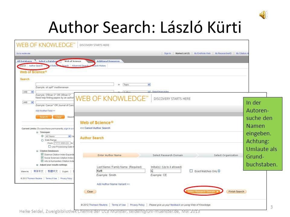 Datenbank starten 2 Heike Seidel, Zweigbibliothek Chemie der ULB Münster, seidelh@uni-muenster.de, Mai 2013 http://webofknowledge.com/WOS Dies sind nur zwei von vielen Möglich- keiten, die Datenbank zu starten.