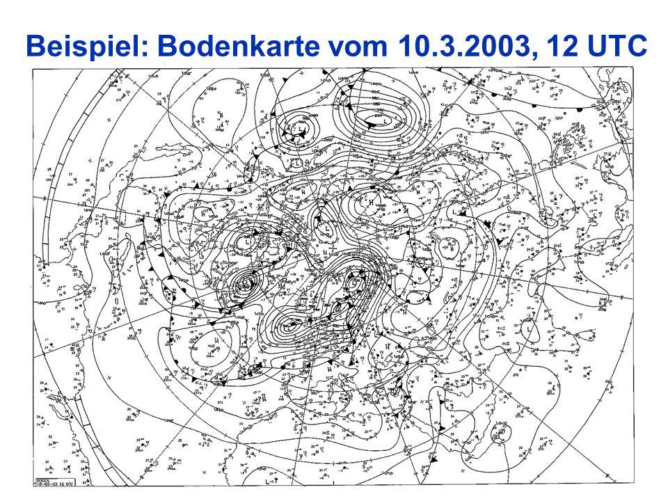 10 Beispiel: Bodenkarte vom 10.3.2003, 12 UTC