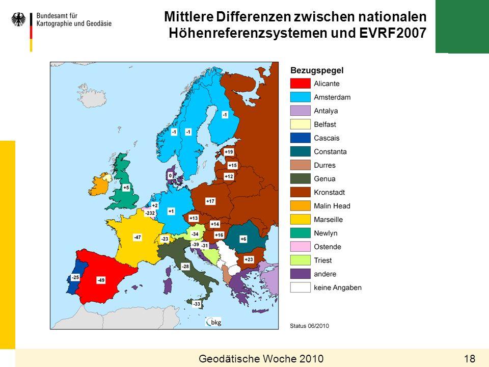 Mittlere Differenzen zwischen nationalen Höhenreferenzsystemen und EVRF2007 18Geodätische Woche 2010