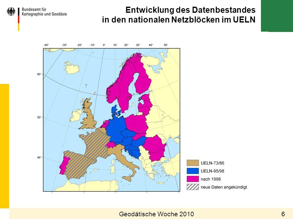 Entwicklung des Datenbestandes in den nationalen Netzblöcken im UELN 6Geodätische Woche 2010