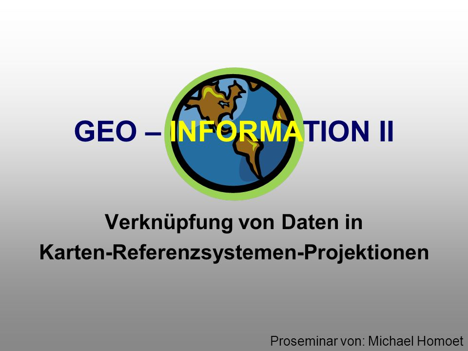 GeoInformation II - WS 2000 / 2001 - 16.Oktober 200042