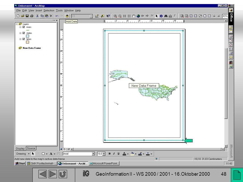 GeoInformation II - WS 2000 / 2001 - 16.Oktober 200048
