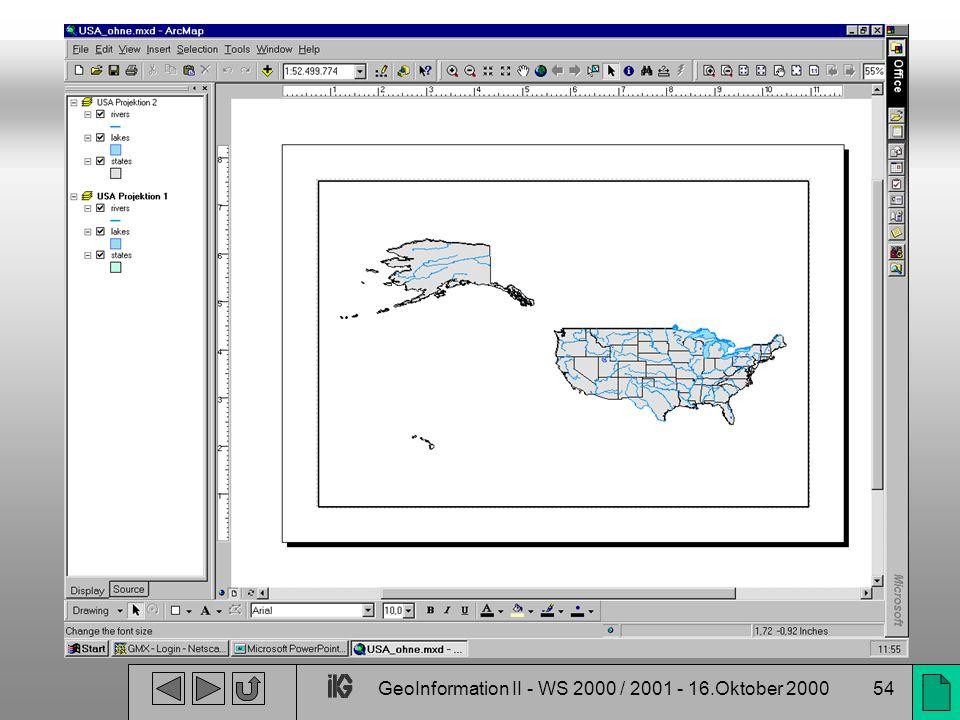 GeoInformation II - WS 2000 / 2001 - 16.Oktober 200054