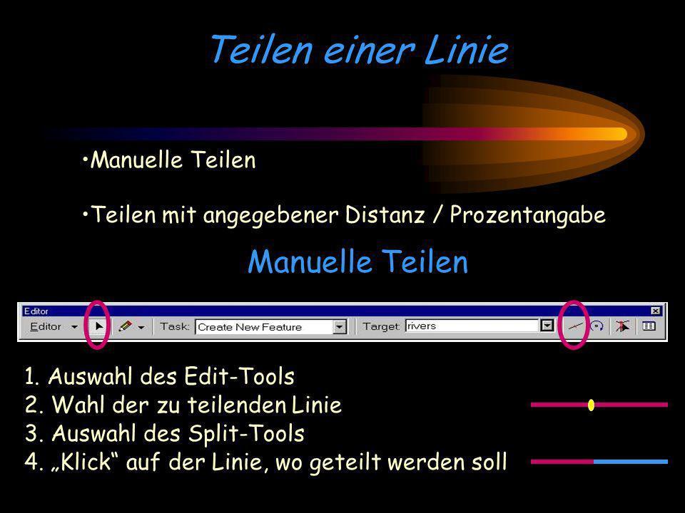 Teilen mit einer angegebenen Distanz Auswahl des Edit-Tools Wahl der zu teilenden Linie Öffnen der Editor-Schaltfläche -> Split-Option Teilen mit einer Distanz Teilen nach einer Prozentangabe Eingabe der gewünschten Distanz/Prozentangabe Teilungsorientierung: vom ersten Sketch-Punkt oder vom letzten Sketch-Punkt.