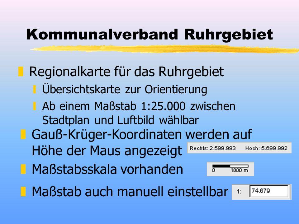 Kommunalverband Ruhrgebiet zRegionalkarte für das Ruhrgebiet yÜbersichtskarte zur Orientierung yAb einem Maßstab 1:25.000 zwischen Stadtplan und Luftbild wählbar zGauß-Krüger-Koordinaten werden auf Höhe der Maus angezeigt zMaßstabsskala vorhanden zMaßstab auch manuell einstellbar